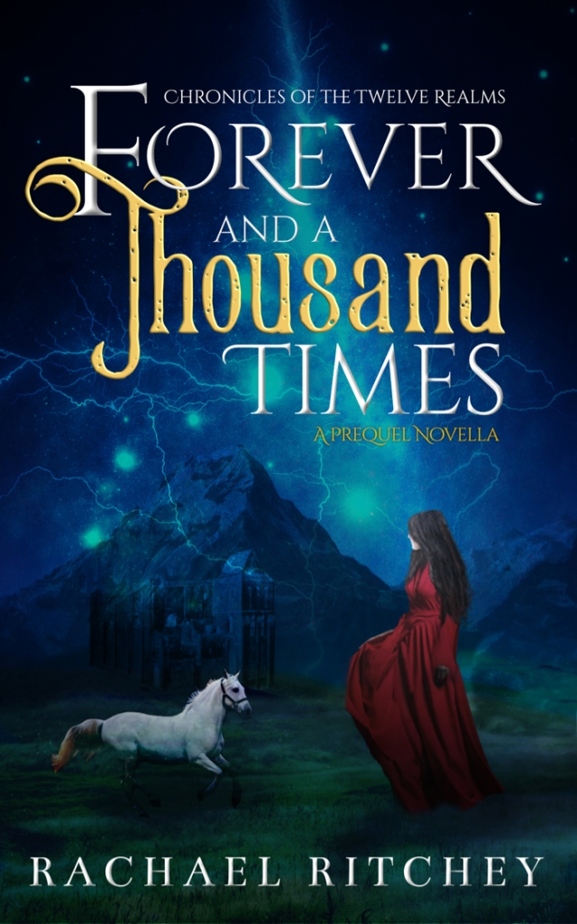 Book cover of Forever and a Thousand Times by Rachael Ritchey