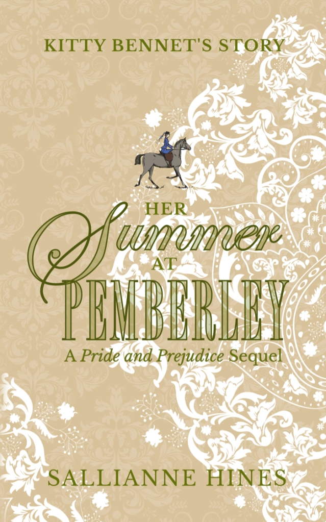 Her Summer at Pemberley: A Pride and Prejudice Sequel by Sallianne Hines