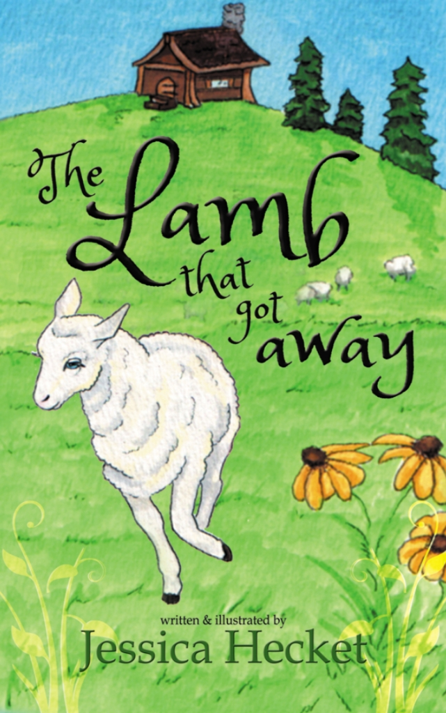 Book cover of The Lamb that Got Away written and illustrated by Jessica Hecket