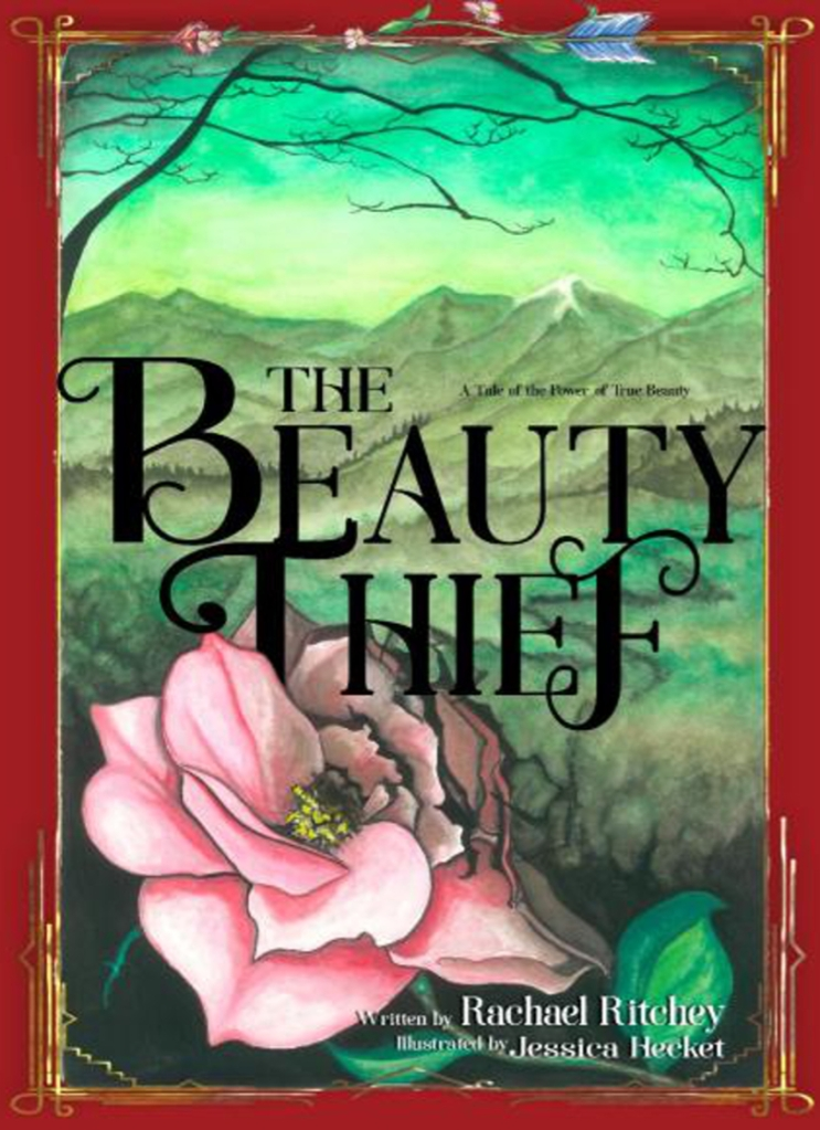The Beauty Thief Story Book by Rachael Ritchey