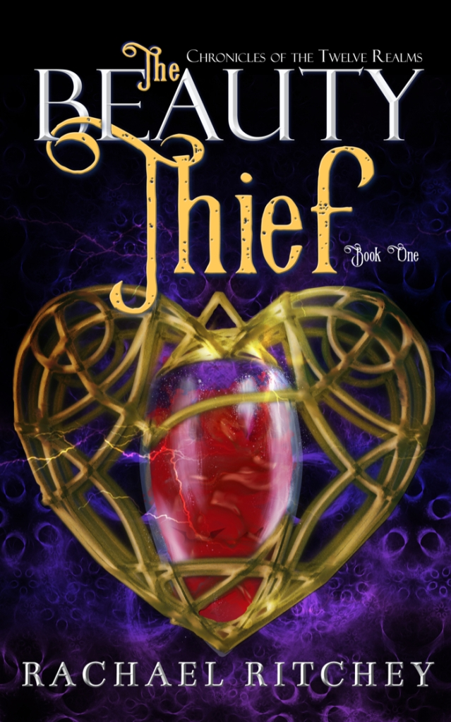 Cover design of The Beauty Thief from Chronicles of the Twelve Realms by Rachael Ritchey
