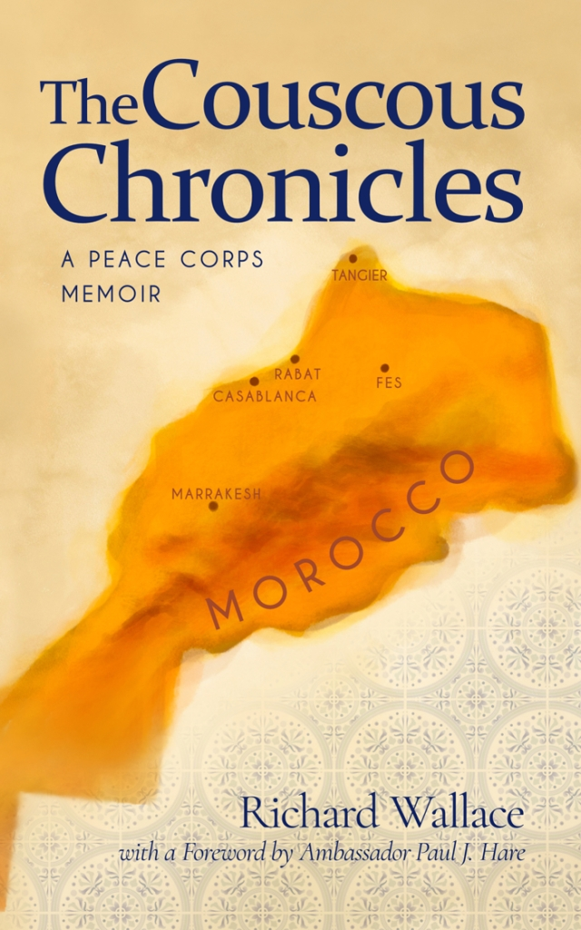 Book cover for The Couscous Chronicles, A Peace Corps Memoir by Richard Wallace