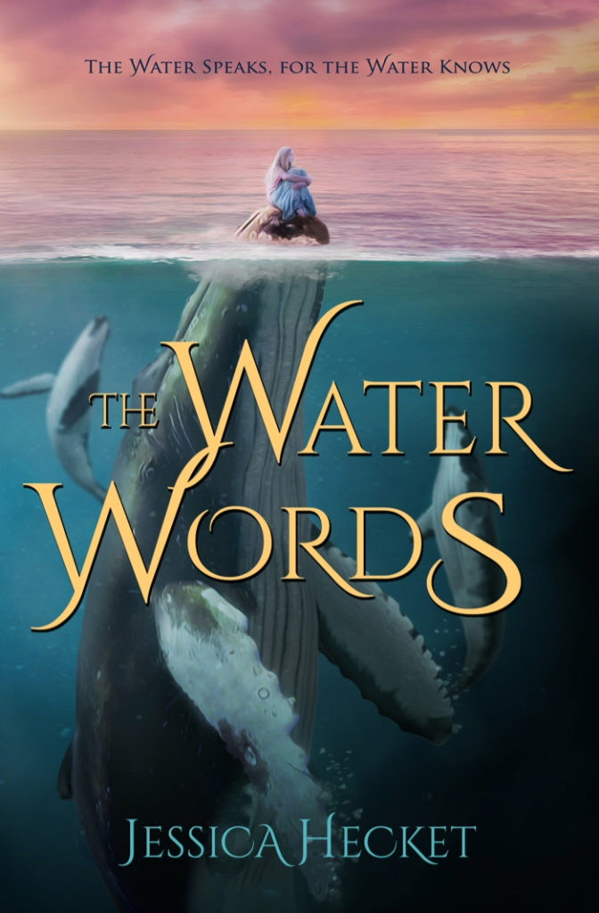 Book cover of The Water Words by Jessica Hecket